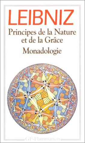 Principes de la Nature et de la Grâce.Monadologie