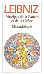 Principes de la Nature et de la Grâce.Monadologie - Et autres textes,1703-1716 de Gottfried-Wilhelm Leibniz
