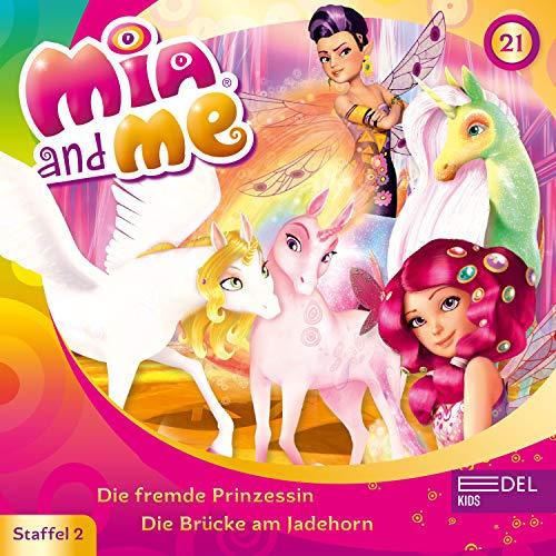 Folge 21: Die fremde Prinzessin / Die Brücke am Jadehorn (Das Original-Hörspiel zur TV-Serie)