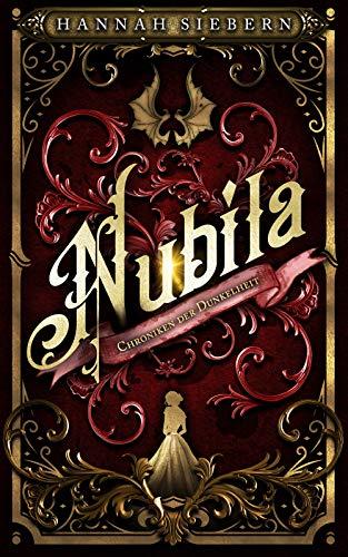 Nubila: Chroniken der Dunkelheit