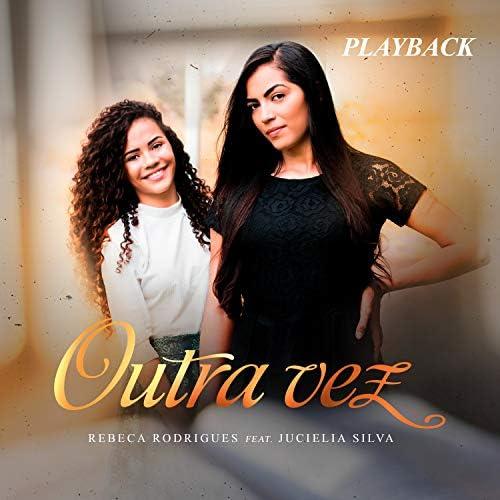 Rebeca Rodriguez feat. Jucielia Silva