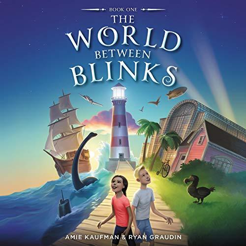 The World Between Blinks, Book 1 Audiobook By Ryan Graudin, Amie Kaufman cover art