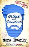 Crime and Periodicals: A Heartfelt Single Dad Romance (Green Valley Library Book 2)