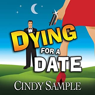 Dying for a Date     Laurel McKay Mysteries              By:                                                                                                                                 Cindy Sample                               Narrated by:                                                                                                                                 Pilar Uribe                      Length: 9 hrs and 21 mins     129 ratings     Overall 3.8