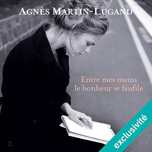 Entre mes mains le bonheur se faufile audiobook cover art