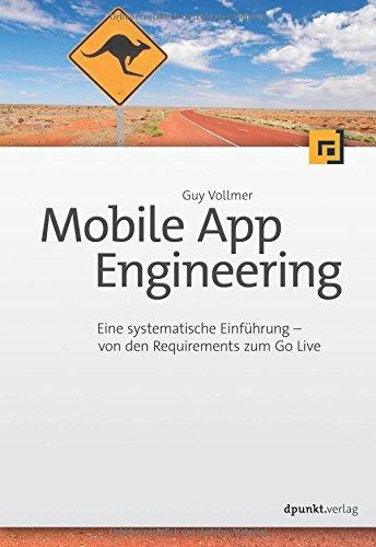 Mobile App Engineering: Von den Requirements zum Go Live