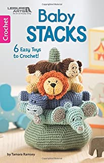 Baby Stacks: 6 Easy Toys to Crochet