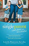 The Single Parent: Confident and Successful