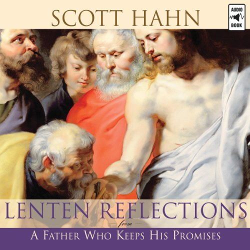 Lenten Reflections from a Father Who Keeps His Promises audiobook cover art