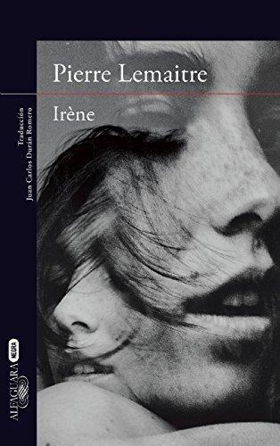 Irene by Pierre Lemaitre (2015-11-24)