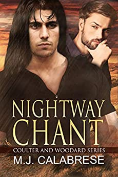 Nightway Chant (Coulter & Woodard Book 3) by [M.J. Calabrese]