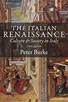 The Italian Renaissance: Culture and Society in Italy by Burke Peter(2013-12-06)