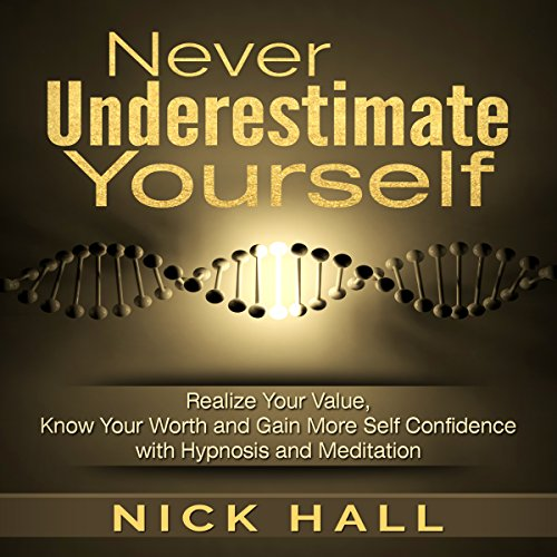 Never Underestimate Yourself audiobook cover art