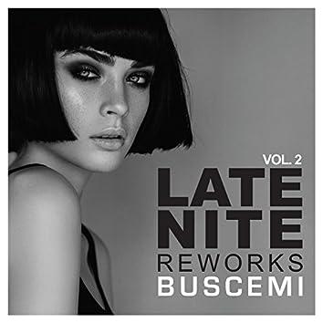 Late Nite Reworks Vol.2
