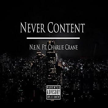 Never Content (feat. Charlie Crane)
