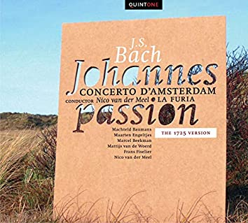 Bach: Johannes Passion (1725 version)