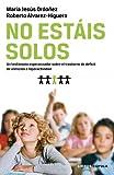 No estáis solos: Un testimonio esperanzador sobre el TDAH (Padres e hijos)