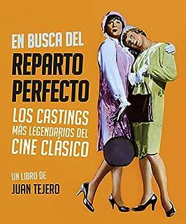 En busca del reparto perfecto: Los castings mas legendarios del cine clásico
