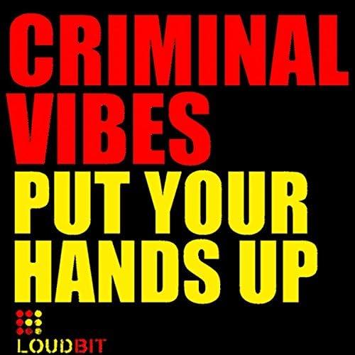 Criminal Vibes