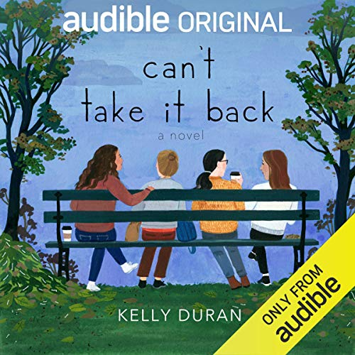 Can't Take It Back Audiobook By Kelly Duran cover art