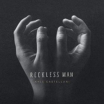 Reckless Man
