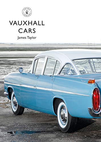 Vauxhall Cars (Shire Library)
