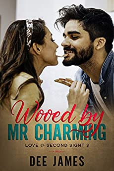Wooed by Mr. Charming: A Billionaire, Curvy Woman Romance (Love @ Second Sight Book 3) by [Dee James, D. R. Downer]