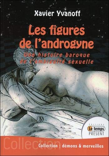 Les figures de l'androgyne - Une histoire baroque