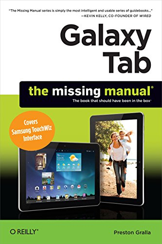 Galaxy Tab: The Missing Manual: Covers Samsung TouchWiz Interface (Missing Manuals) (English Edition)