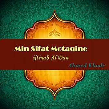 Min Sifat Motaqine (Ijtinab Al Dan)