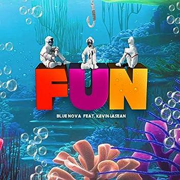 Fun (feat. Kevin LaSean)