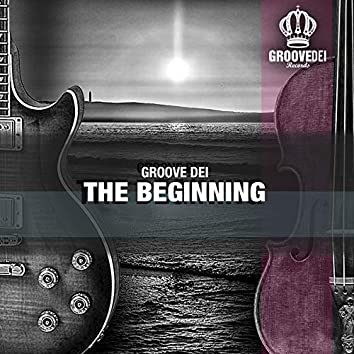 Groove Dei the Beginning