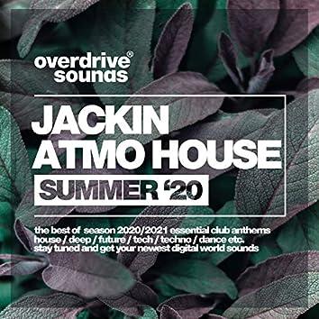 Jackin Atmo House (Summer '20)