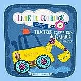 Livre de coloriage voitures. Tracteur, excavatrice & camion de pompier - Dès 2 ans: Coloriages de véhicules pour garçons
