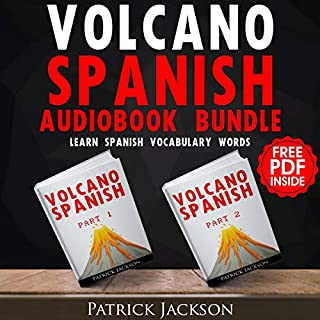 Volcano Spanish Bundle: Learn Spanish Vocabulary Words     Add Thousands of Spanish Words to Your Vocabulary Using English Words You Already Know              By:                                                                                                                                 Patrick Jackson                               Narrated by:                                                                                                                                 Paul Rodriguez,                                                                                        Juan Noble,                                                                                        Jessica Ramos-Collins                      Length: 5 hrs and 8 mins     4 ratings     Overall 4.8