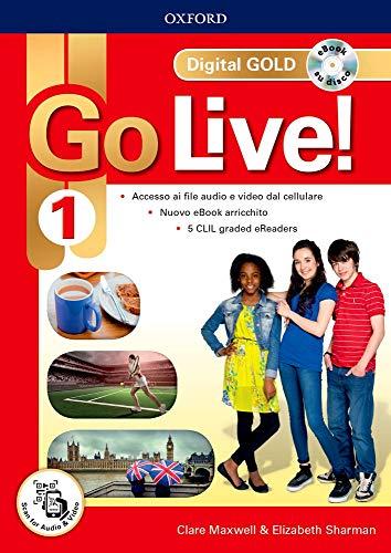 Go live! Digital gold. Per la Scuola media. Con e-book. Con espansione online: 1