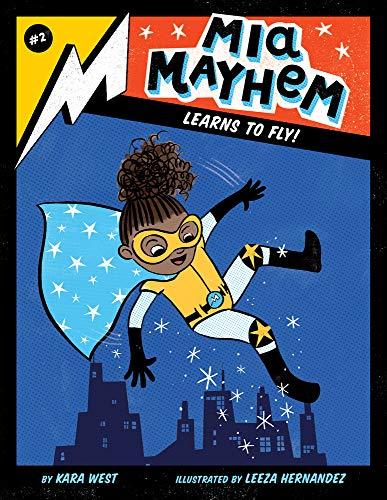 MIA Mayhem Learns to Fly!: #2