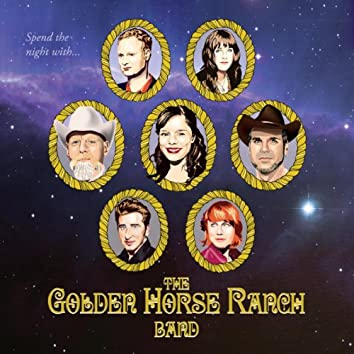 Spend the Night With The Golden Horse Ranch Band