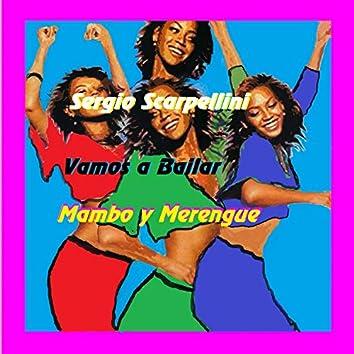 Vamos a Bailar Mambo y Merengue
