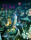 Tika: Eine Cyberpunk-Geschichte in Indonesien