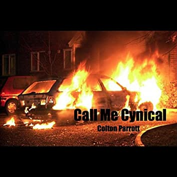 Call Me Cynical (Special Edition)