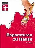 Reparaturen zu Hause: Praxistipp...