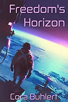 Freedom's Horizon (In Love and War Book 6) by [Cora Buhlert]