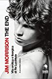 Jim Morrison. The End...
