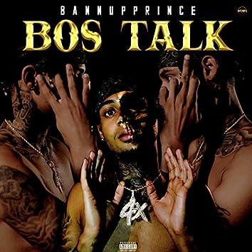 Bos Talk