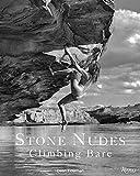 Stone Nudes: Climbing Bare - Dean Fidelman