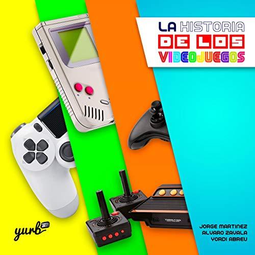 『La Historia de los Videojuegos, Part 1 [The History of Video Games, Part 1]』のカバーアート