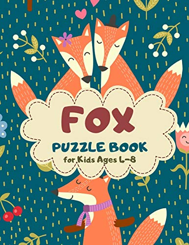 Fox Puzzle Book for Kids Ages 4-8: I love you Theme A Fun Kid Workbook Game for Learning, Coloring, Mazes, Sudoku and More! Best Holiday and Birthday Gift Idea