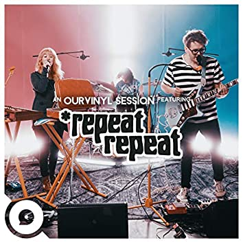 *repeat repeat | Ourvinyl Sessions