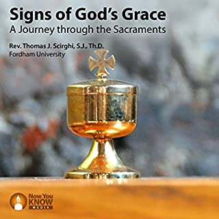Signs of God's Grace: A Journey Through the Sacraments audiobook cover art